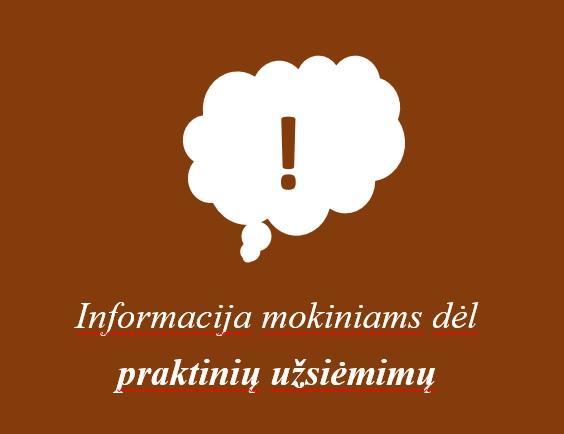 2020-05-28  Profesinio mokymo programų praktinis mokymas vyksta įstaigoje